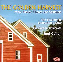 The Golden Harvest: More Shaker Chants and Spirituals