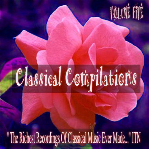 Classical Compilations, Vol. 5
