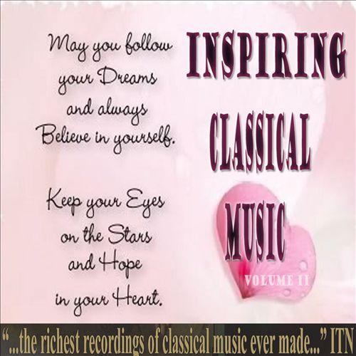 Inspiring Classical Music, Vol. 2