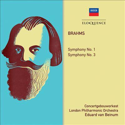 Brahms: Symphony No. 1; Symphony No. 3