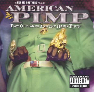 American Pimp: Raw Outtakes and the Hard Truth