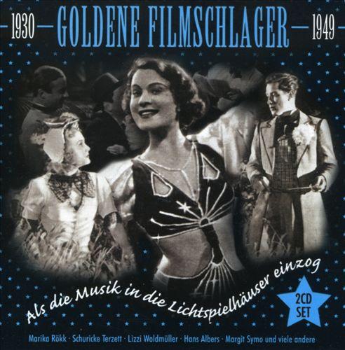 Goldene Filmschlager: 1930-49