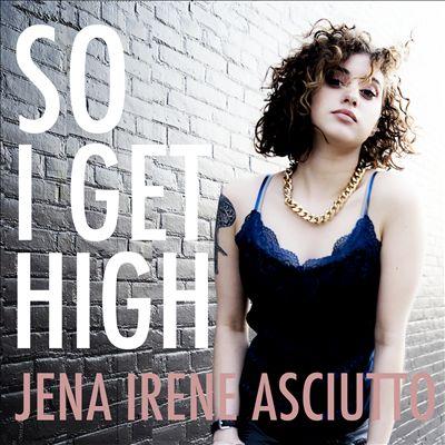 So I Get High