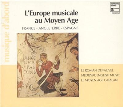 L' Europe musicale au Moyen Age