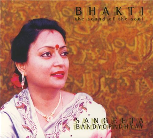 Bhakti: The Sound of the Soul