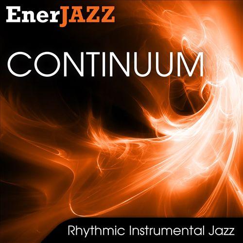 Ener-Jazz: Continuum