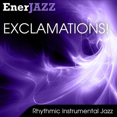 Ener-Jazz: Exclamations!