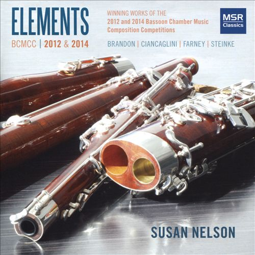 Elements 2012 & 2014: Winning Works of the 2012 & 2014 Bassoon Chamber Music Composition Competitions