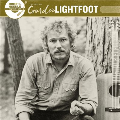 Drop the Needle on the Hits: Best of Gordon Lightfoot