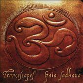 Gaia Sadhana