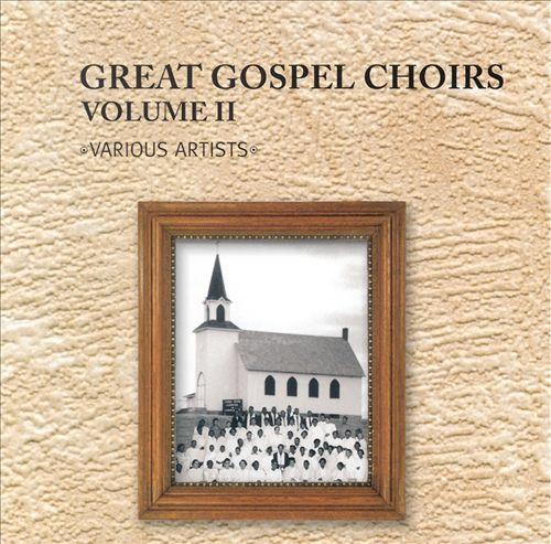 Great Gospel Choirs, Vol. 2