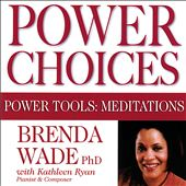 Power Choices - Power Tools: Meditations
