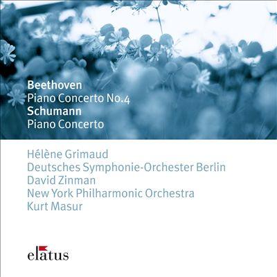 Beethoven: Piano Concerto No. 4; Schumann: Piano Concerto