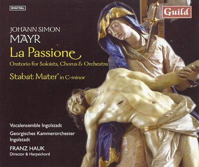 Mayr: Passione; Stabat Mater
