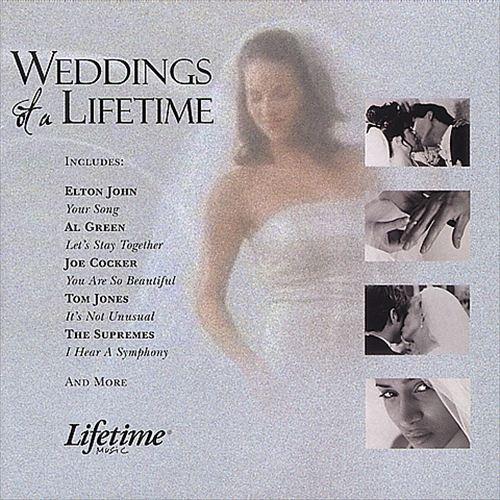 Lifetime Music Presents: Weddings of a Lifetime