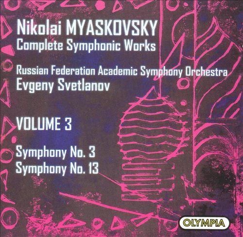 Myaskovsky: Symphonies Nos. 3 & 13