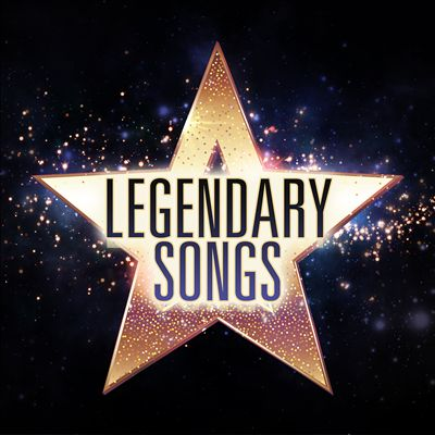 Legendary Songs [Rhino]