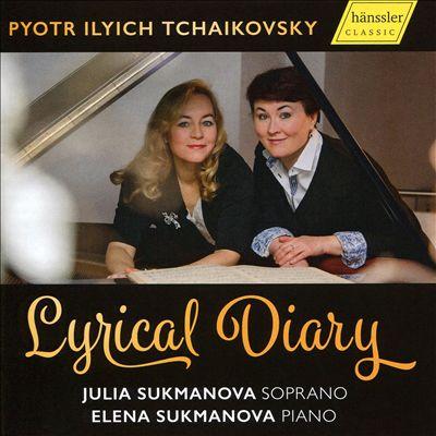 Pyotr Ilyich Tchaikovsky: Lyrical Diary