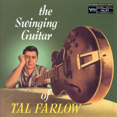 The Swinging Guitar of Tal Farlow