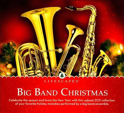 Big Band Christmas [Lifescapes Music]