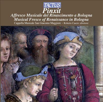 Pinxit: Musical Fresco of Renaissance in Bologna
