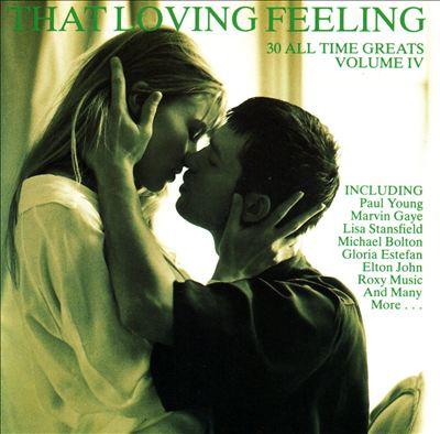 That Loving Feeling, Vol. 4