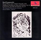 Karol Szymanowski: Symphony Concertante; Violin Concerto