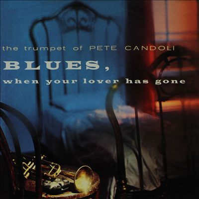 Blues, When Your Lover Has Gone