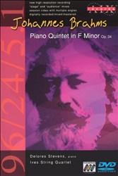 Brahms: Piano Quintet in F minor [DVD Audio + DVD Video]