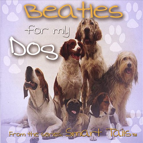 Beatles for My Dog