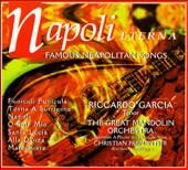 Napoli Eterna - Famous Neapolitan Songs
