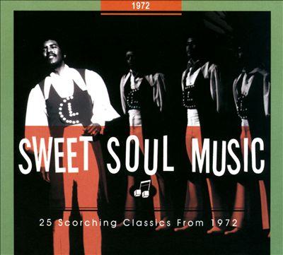 Sweet Soul Music: 1972