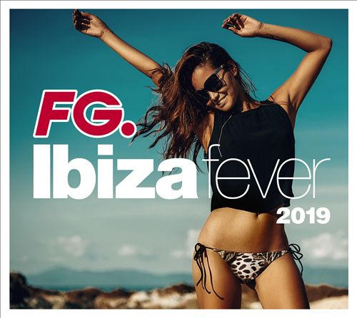 Ibiza Fever 2019 by FG