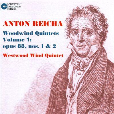 Anton Reicha: Woodwind Quintets, Vol. 1