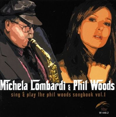 Sing & Play the Phil Woods Songbook, Vol. 1