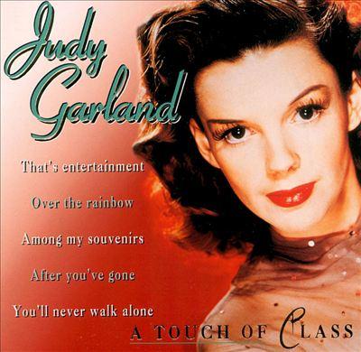 Judy Garland [Touch of Class]