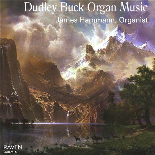 Dudley Buck: Organ Music