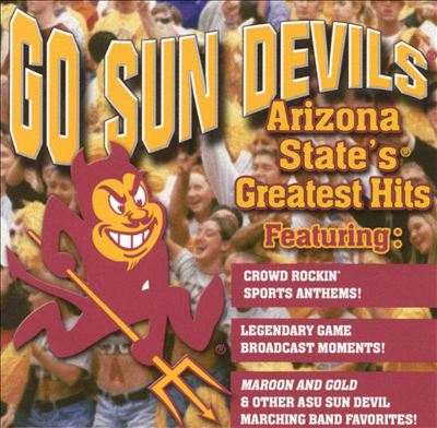Go Sun Devils: Arizona State's Greatest Hits