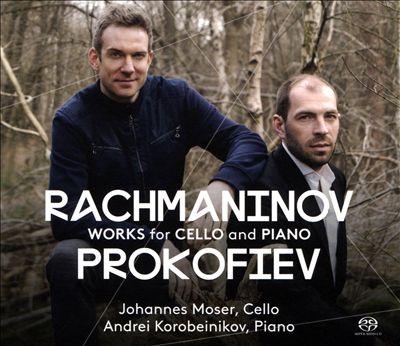 Rachmaninov, Prokofiev: Works for Cello and Piano