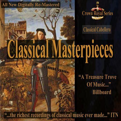 Classical Masterpieces: Classical Cabellero