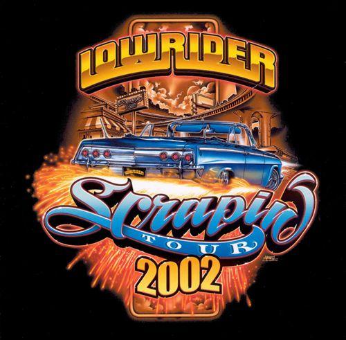 Lowrider Scrapin' Tour 2002