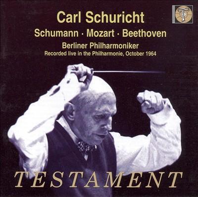 Carl Schuricht Conducts Schumann, Mozart & Beethoven