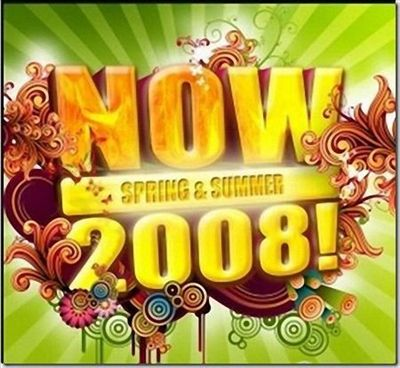 Now: Spring & Summer 2008!