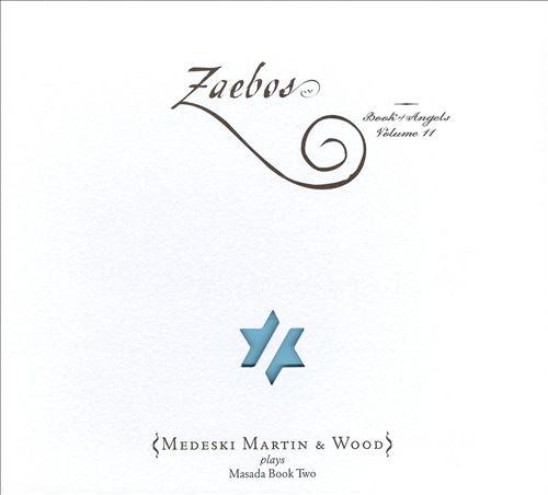 Zaebos (Book of Angels, Vol. 11)