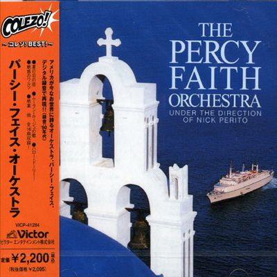 The Percy Faith Orchestra Under the Direction of Nick Perito