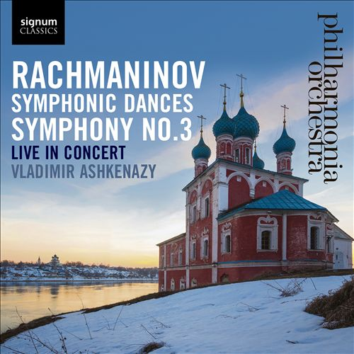 Rachmaninov: Symphony No. 3; Symphonic Dances