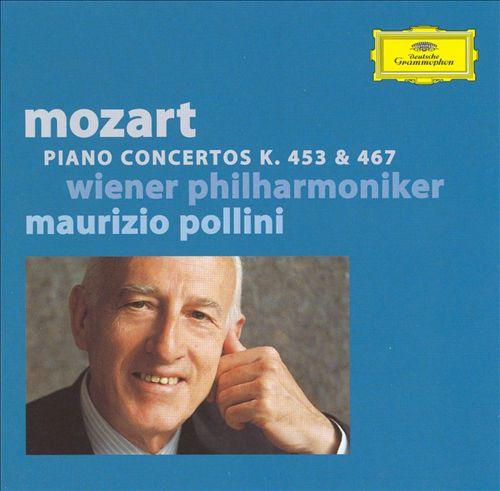 Mozart: Piano Concertos, K. 453 & 467