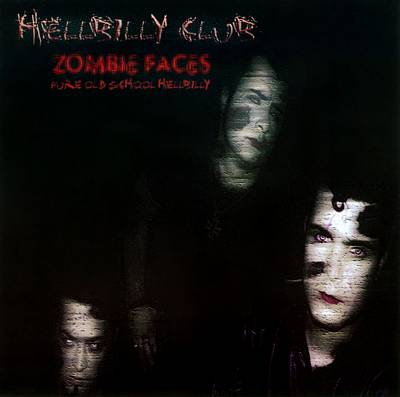 Zombie Faces: Pure Old School Hellbilly