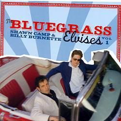 The Bluegrass Elvises, Vol. 1
