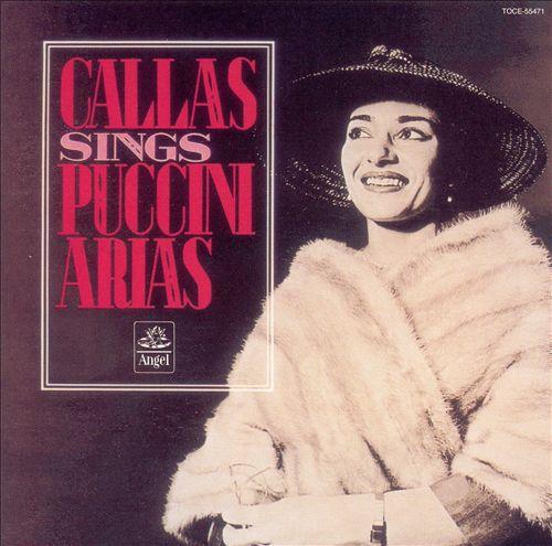 Callas Sings Puccini Arias